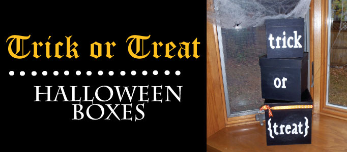 DIY Halloween Decor Trick or Treat Boxes